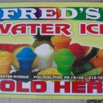 Fred&#039;s Water Ice - Sign &amp; Address